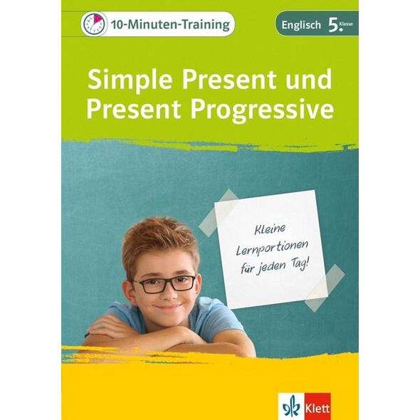 Klett 10-Minuten-Training Simple Present und Present Progressive